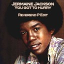 jermaine_jackson-you_got_to_hurry_reverend_p_edit