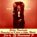 Eddie_Kendricks-Someday_we_ll_have_a_better_world-dj_Revererend_P_Edit