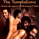 The_Temptations-Touch_me_Again-DJ_Reverend_P_Edit