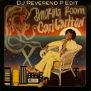 carl-carlton-smoking-room-dj-reverend-p-soulful-edit